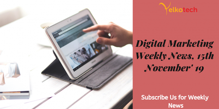 Digital Marketing Weekly News 15th November
